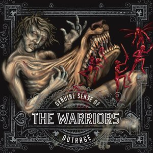 The warriors - Genuine Sense Of Outrage 2007