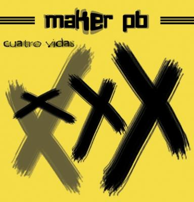 Maker Punk Band - Cuatro Vidas - 2004