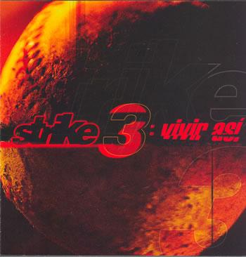 Strike 3 - Vivir Asi (2003)